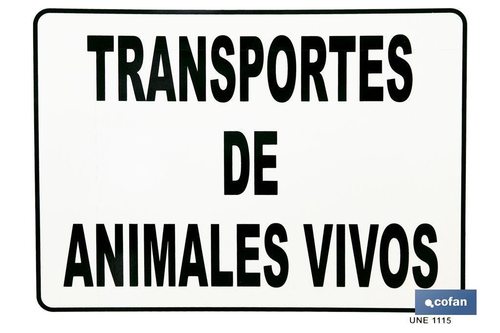 "PLACA ""ANIMALES VIVOS"""